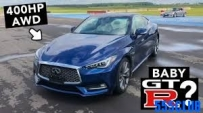 Infiniti Q60 400 AWD  - Not Just Fast In A Straight Line